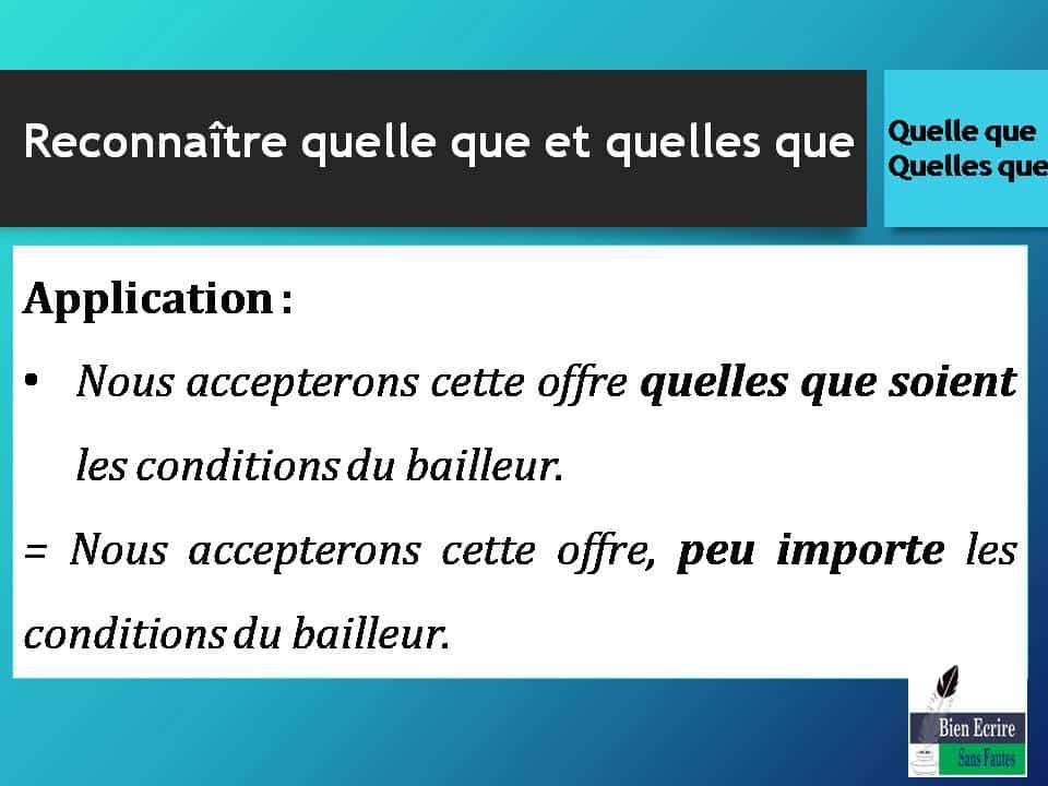 Application: Nous accepterons cette offre quelles que soient les conditions du bailleur. = Nous accepterons cette offre, peu importe les conditions du bailleur.