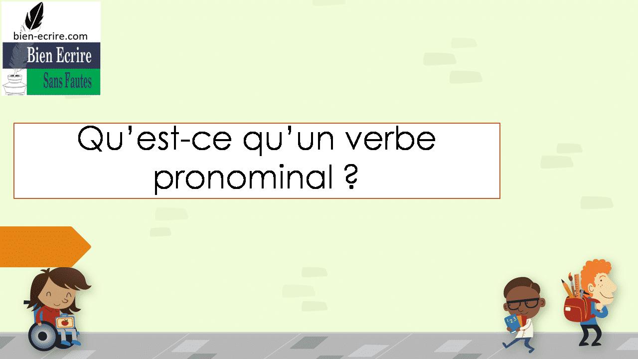 Qu'est-ce qu'un verbe pronominal ?