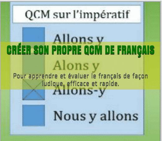 Créer son propre QCM de français