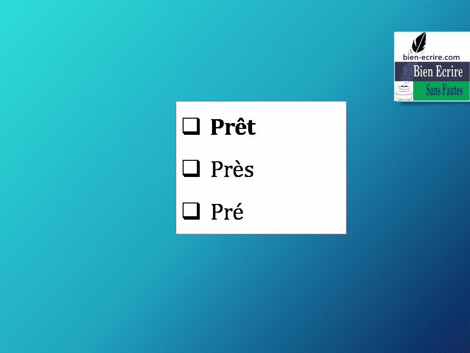 Prêt Près Pré
