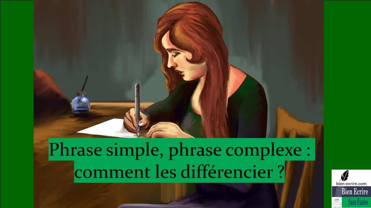 Phrase simple, phrase complexe comment les différencier ?