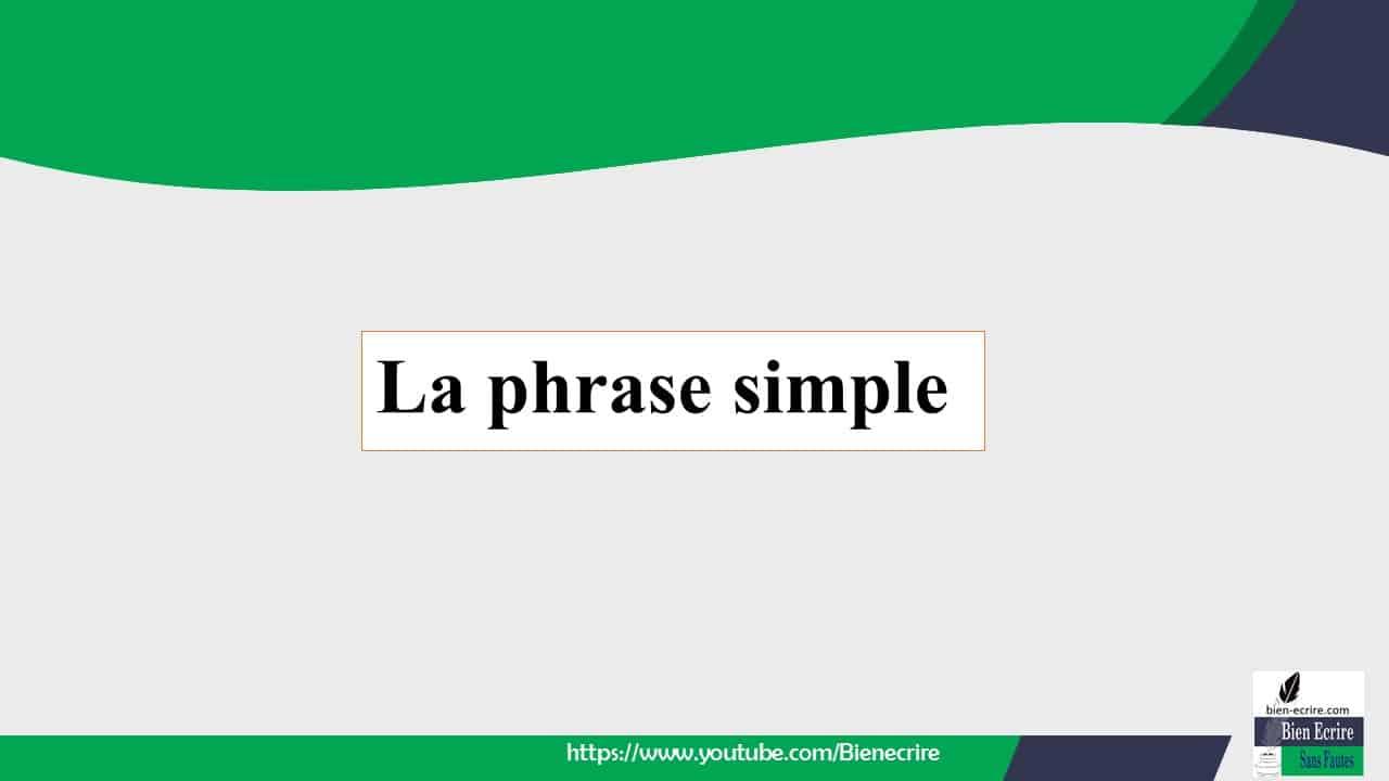 La phrase simple