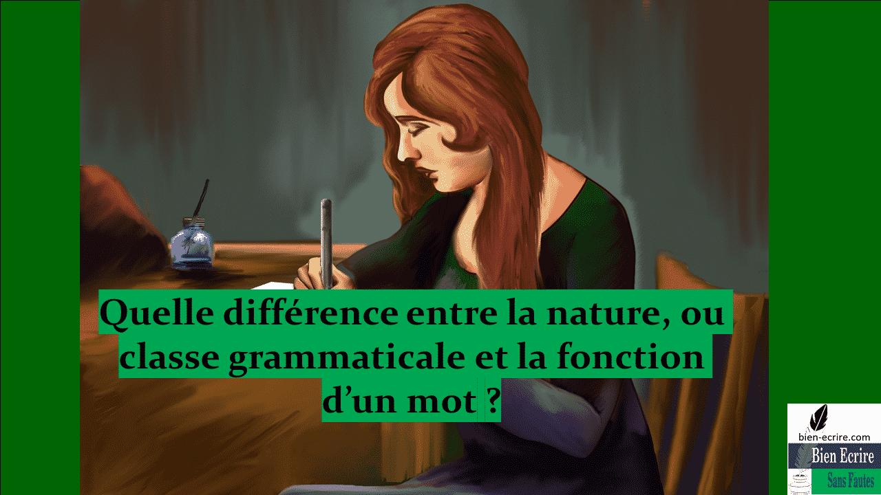 Grammaire 2 – Nature ou fonction : quelle différence ?