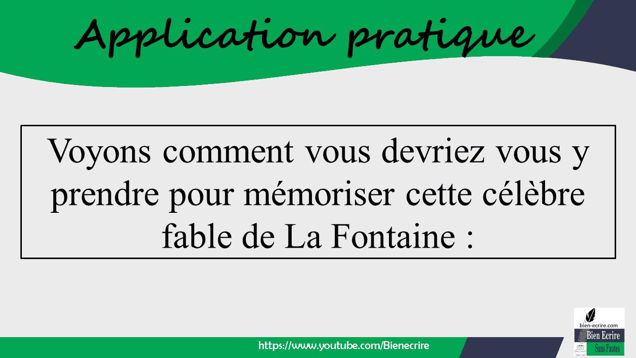 Voyons comment vous devriez vous y prendre pour mémoriser cette célèbre fable de La Fontaine :