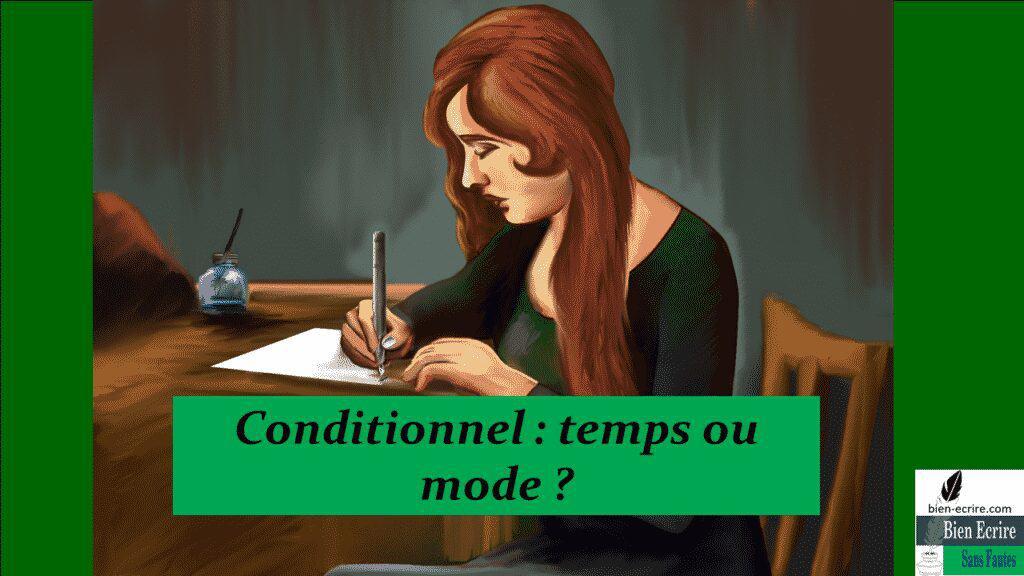 Conditionnel : temps ou mode ?