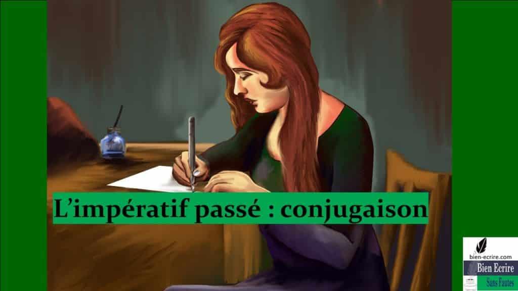 L'impératif passé : conjugaison