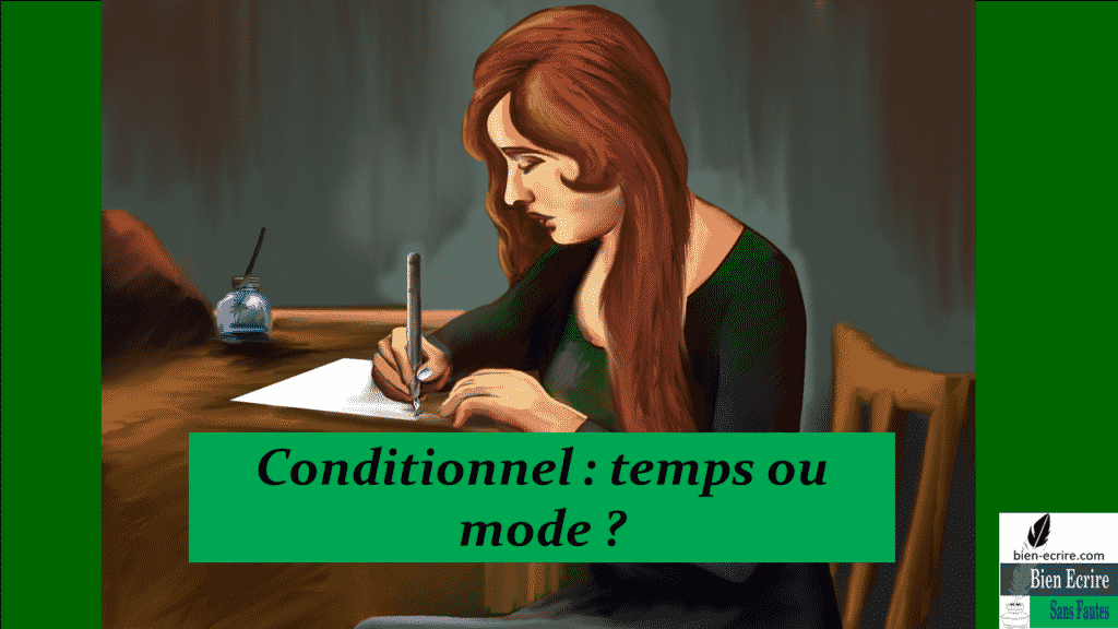 Conditionnel : temps ou mode ?