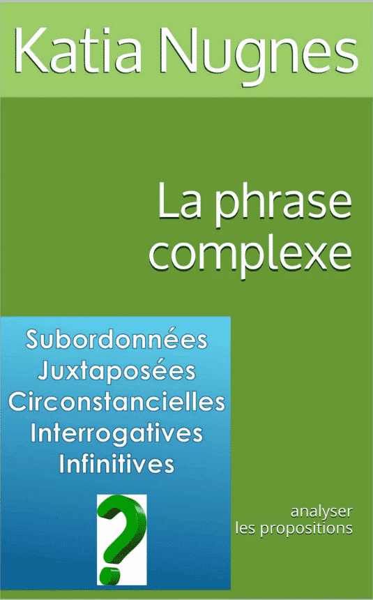 La phrase complexe : analyser les propositions