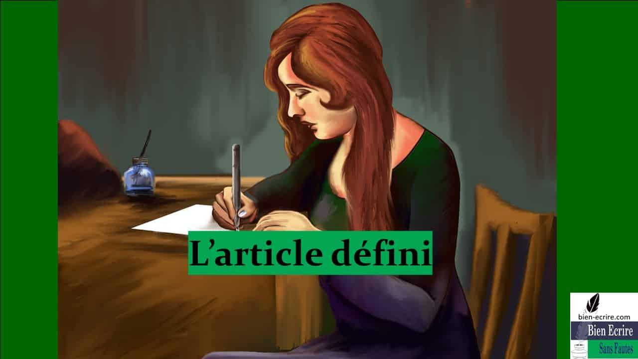 Déterminant 2 – article défini