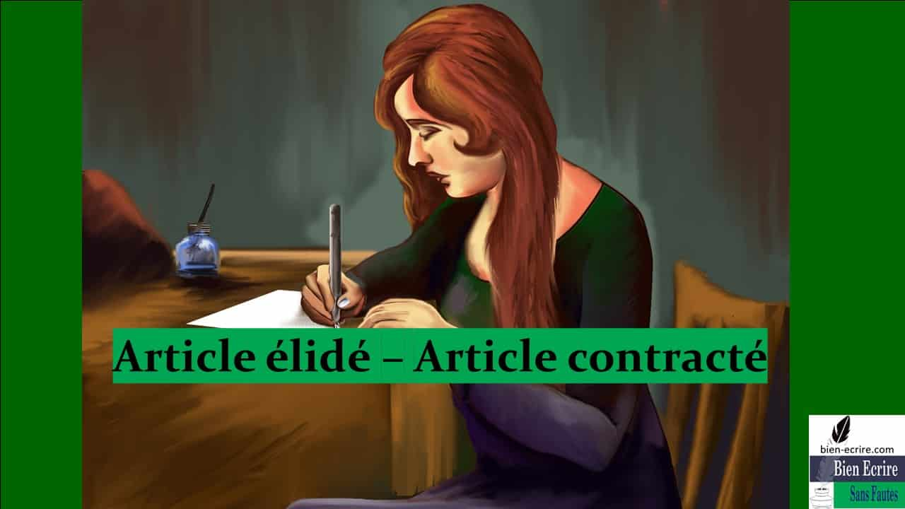 Déterminant 3  – article contracté, article élidé