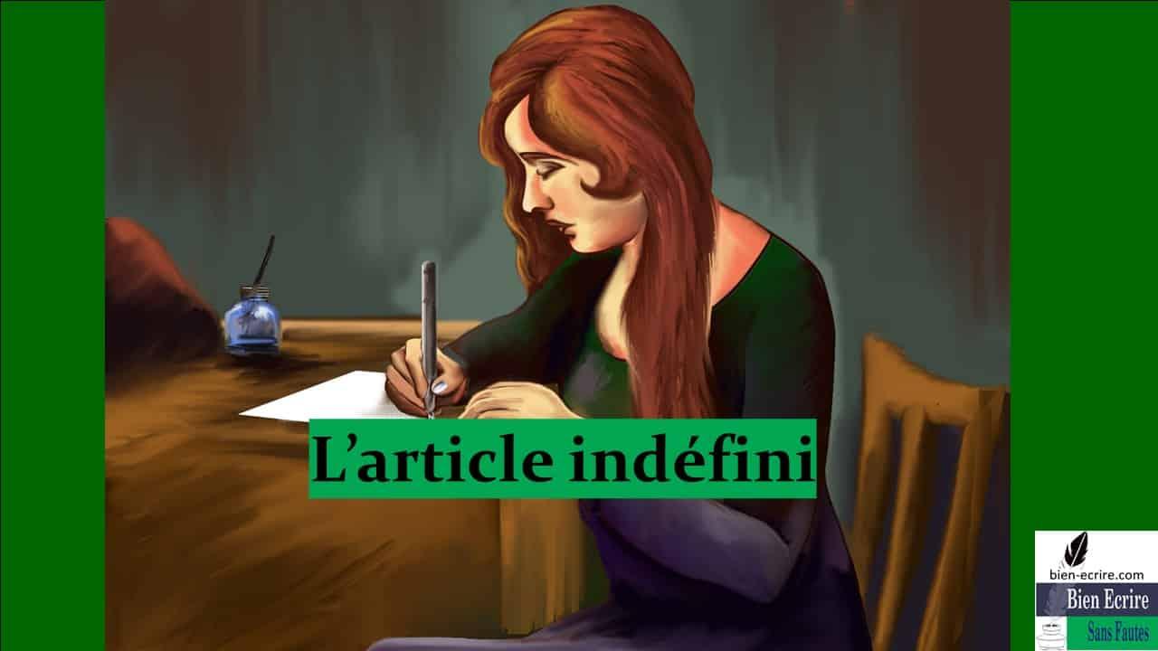 Déterminant 4 – article indéfini