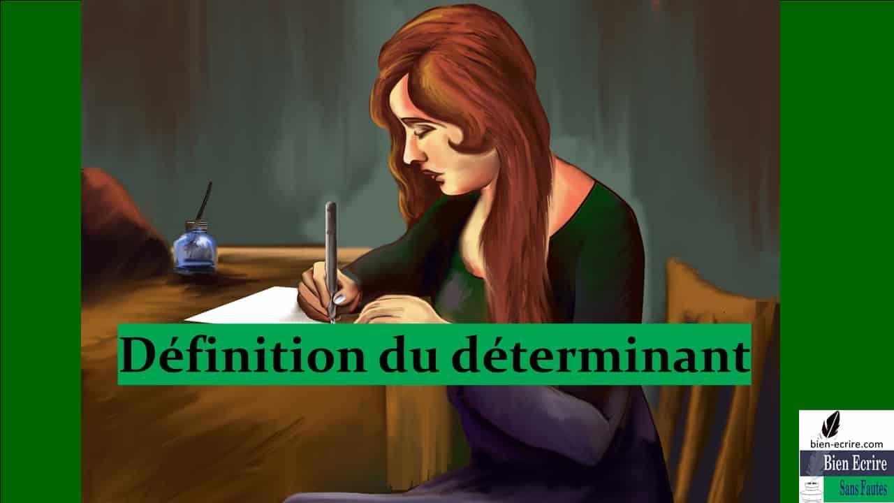 Déterminant 1 – Définition