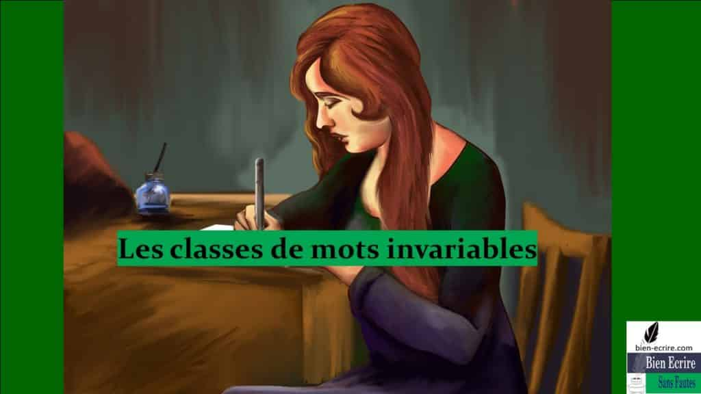 Les classes de mots invariables