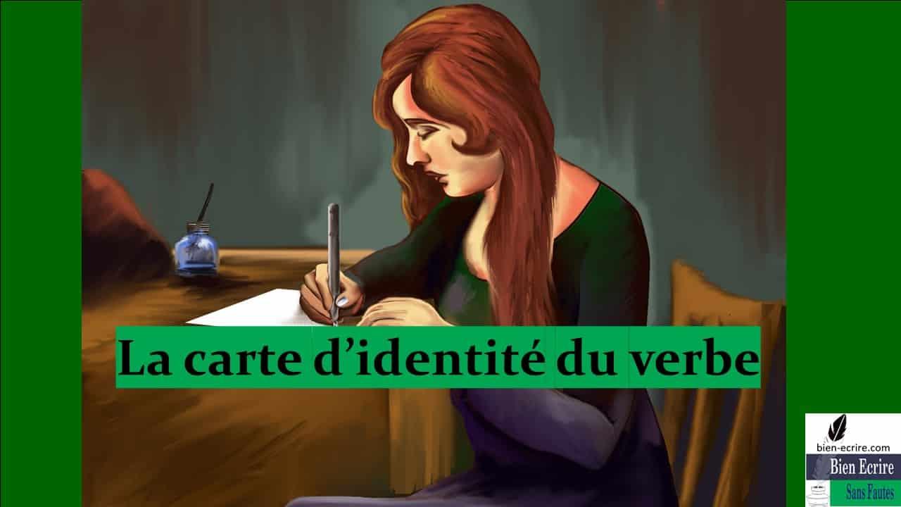 Verbe 3 – La carte d'identité du verbe