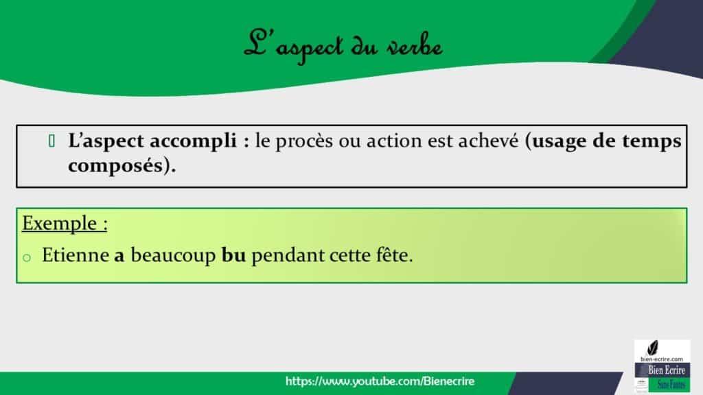 Verbe 4 L Aspect Du Verbe Bien Ecrire
