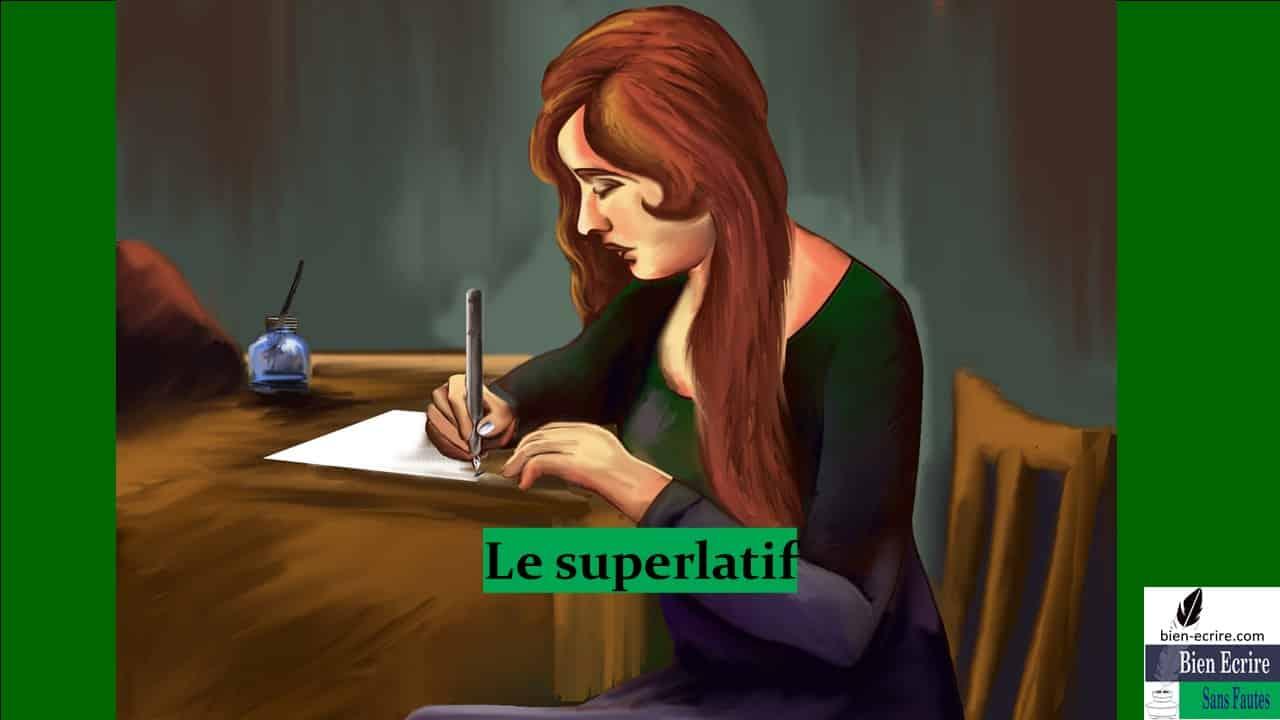 Adjectif 5 – superlatif