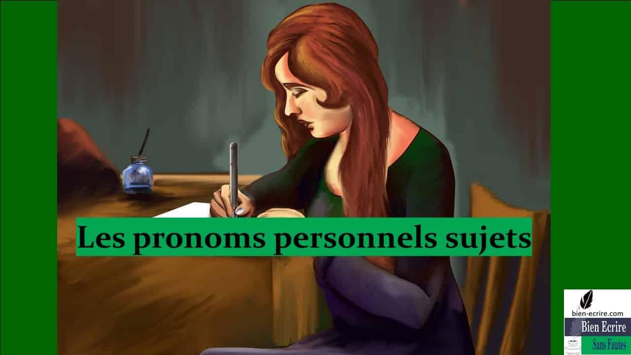 Pronom 3 –  pronom personnel sujet