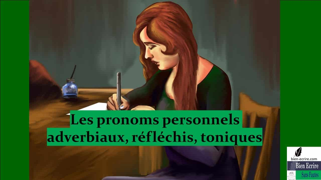 Pronom 5 –  pronom personnel adverbial, réfléchi, tonique
