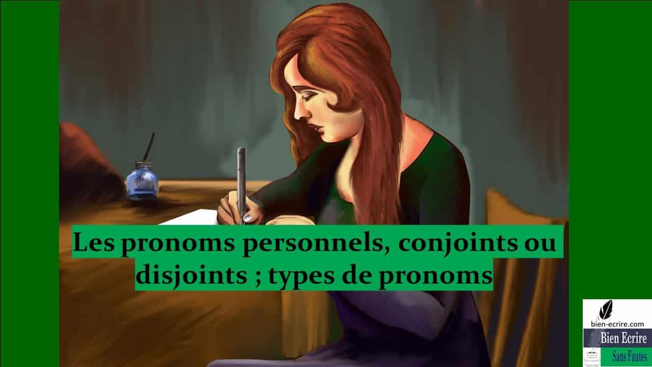 Pronom 6 – conjoints, disjoints, élidé