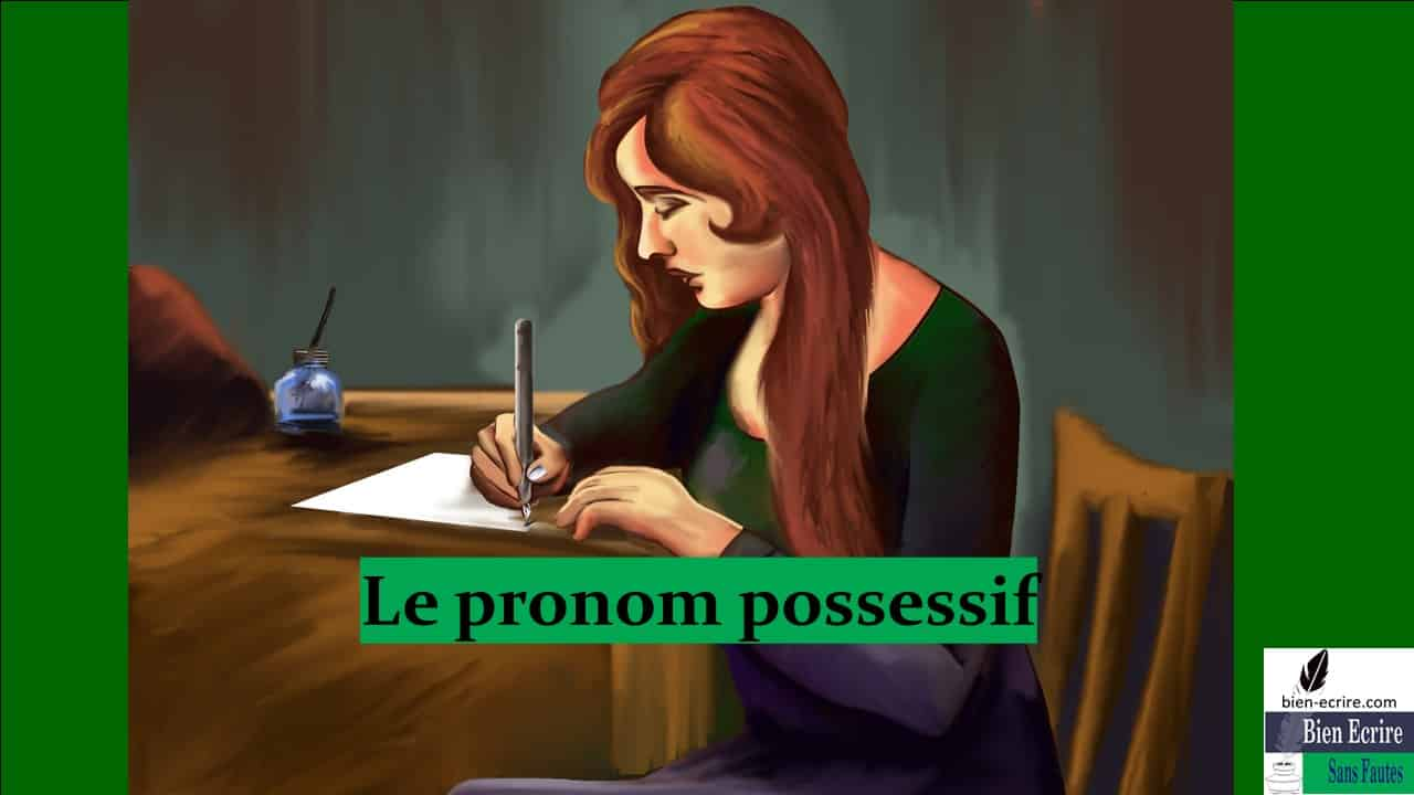 Pronom 7 – pronom possessif