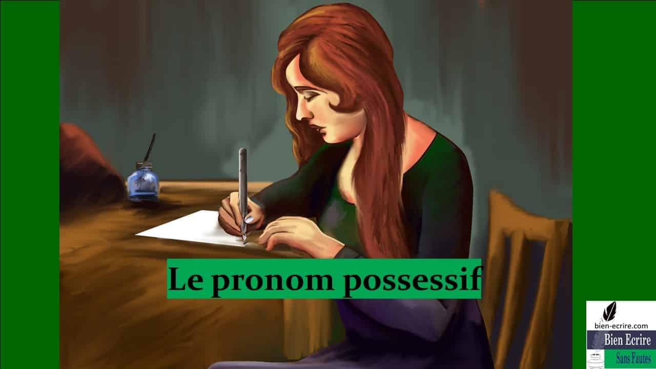 Pronom 7 – pronom possessif