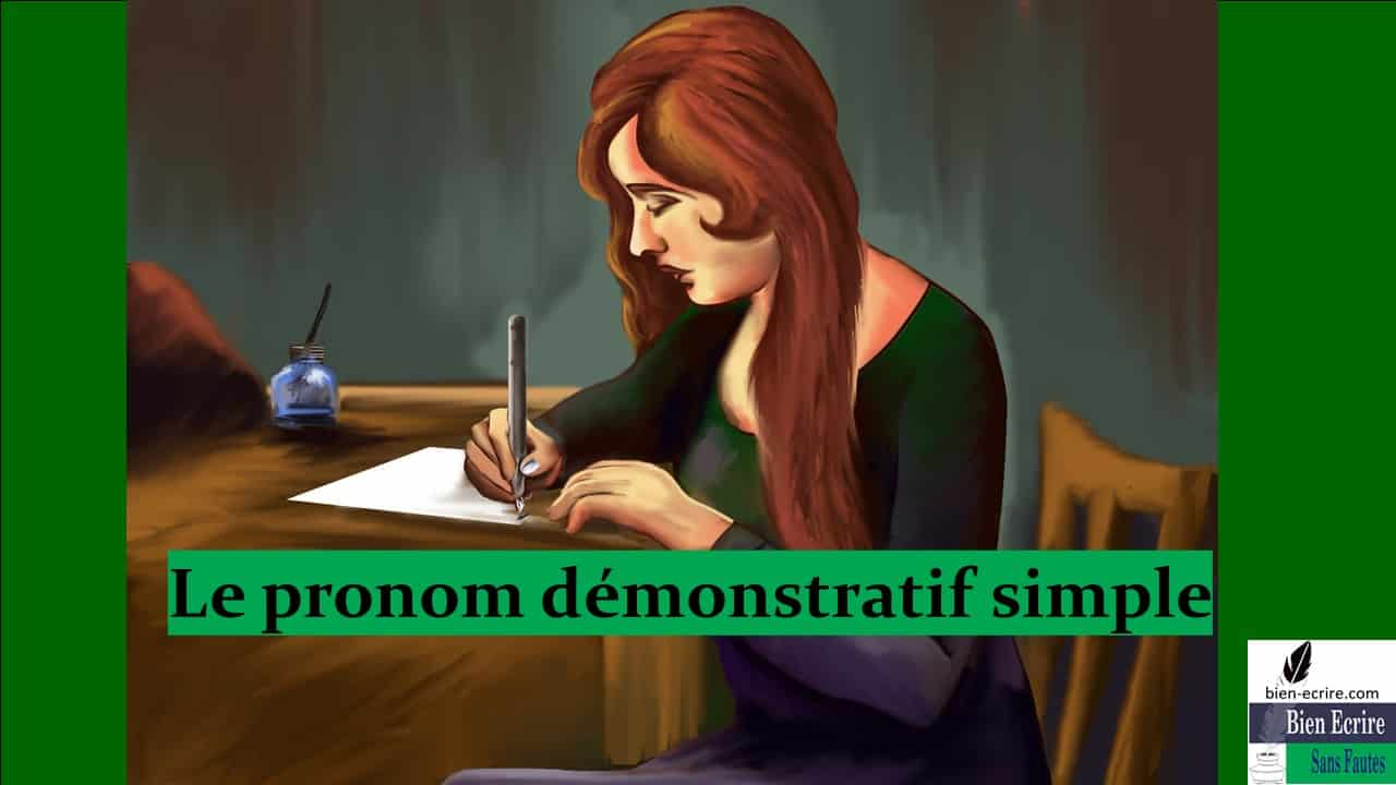 Pronom 8 – démonstratif simple