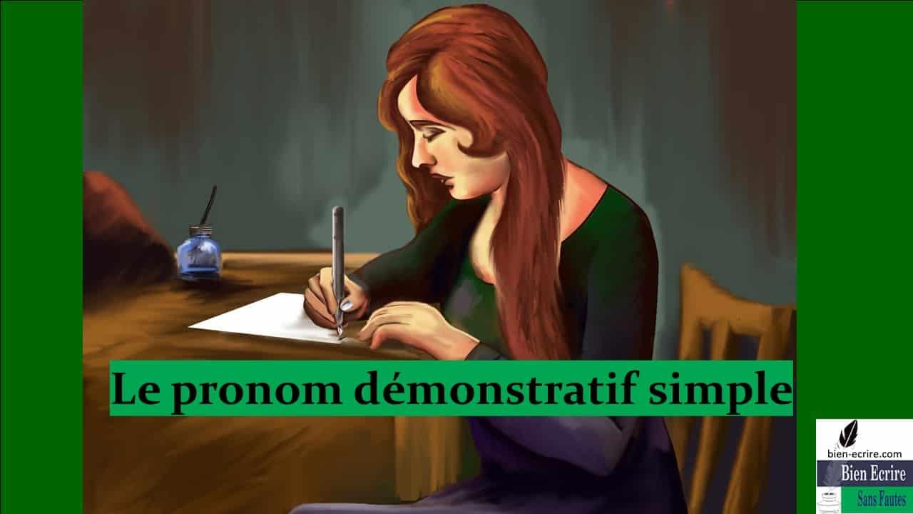 Pronom 8 – démonstratif simple