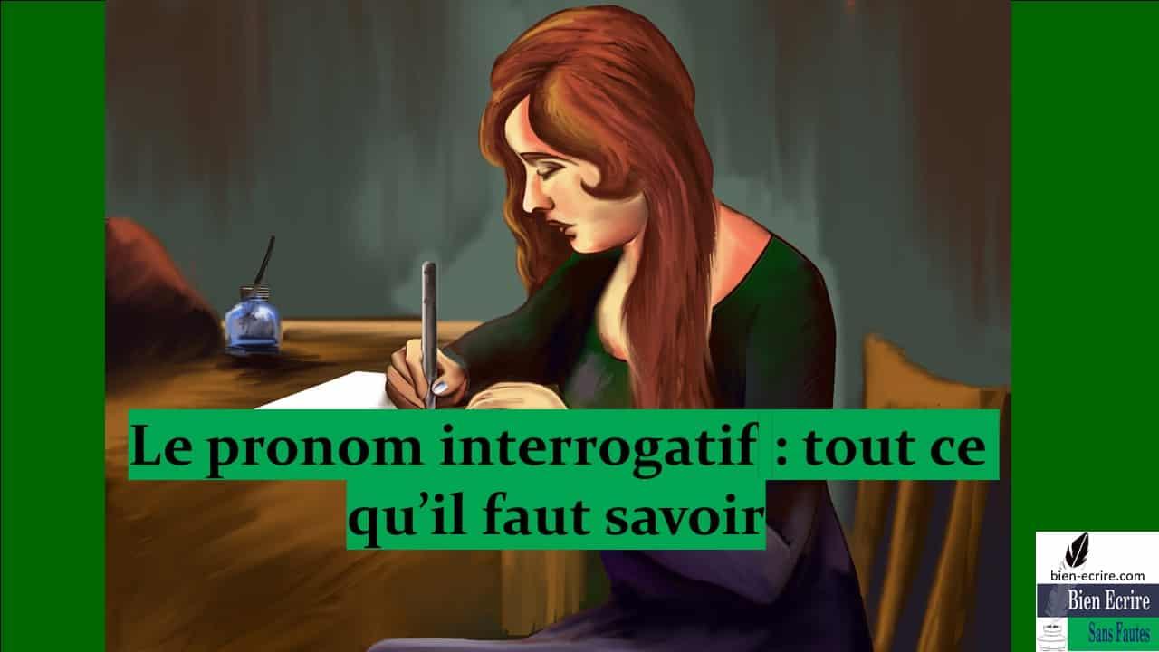Pronom 11 – pronom interrogatif