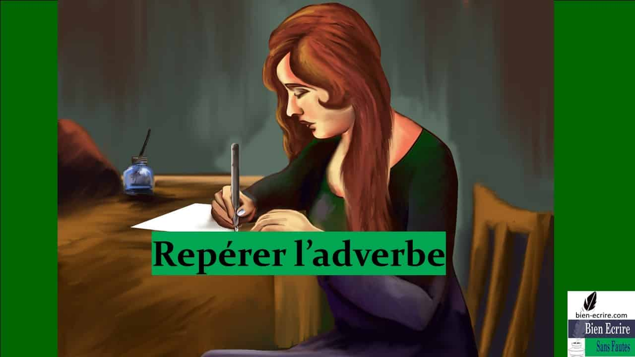 Adverbe 12 – repérage