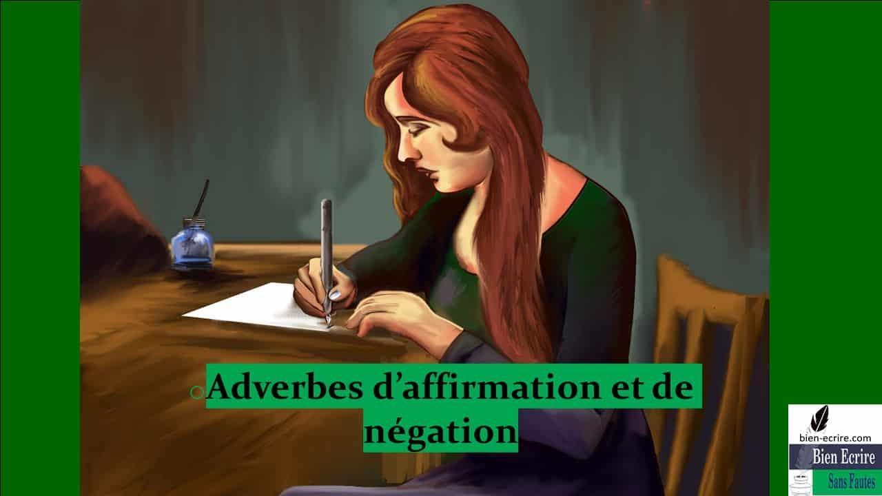 Adverbe 4 – affirmation et négation