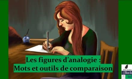 Figures d'analogie 4 – mots et outils de comparaison