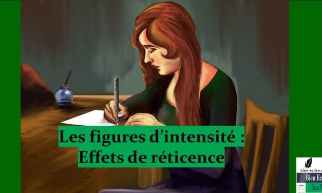 Figures d'intensité 4 – réticence, circonlocution, prétérition, suspension