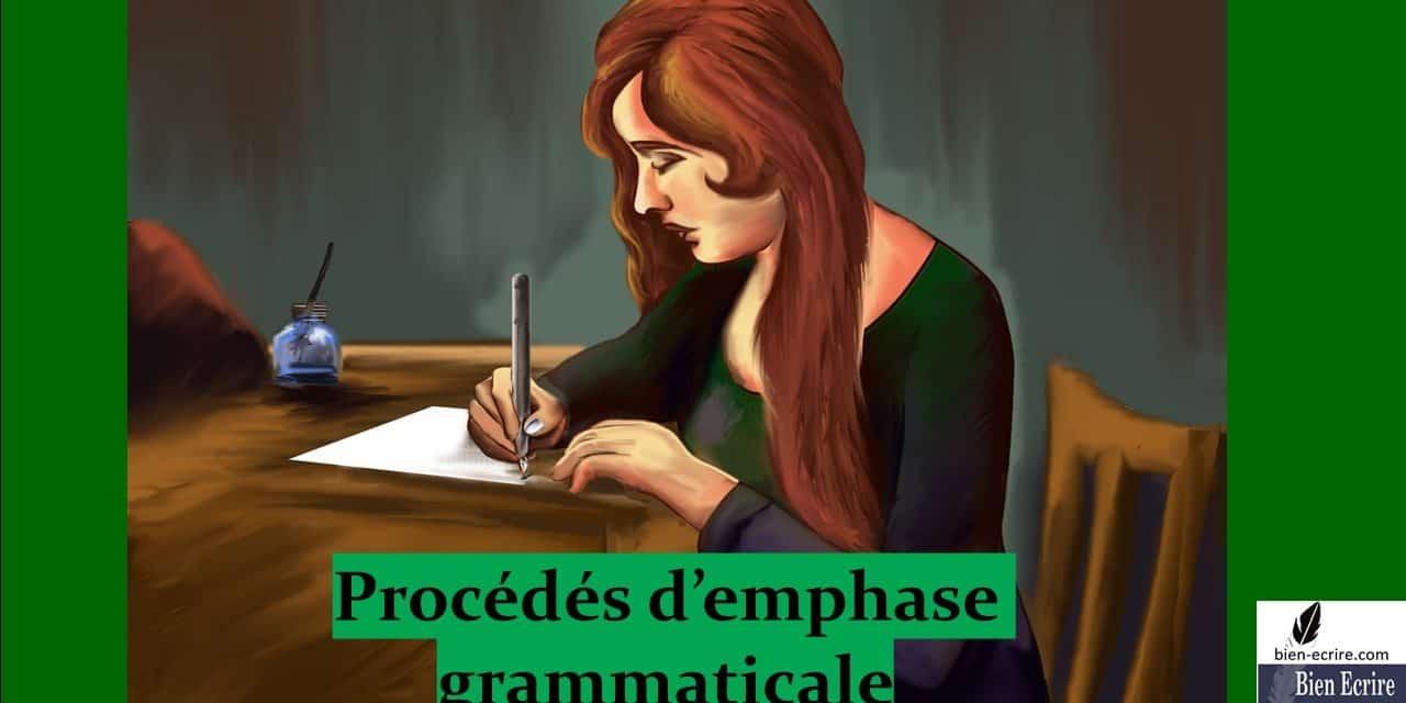 Figures d'intensité 5 – emphase grammaticale