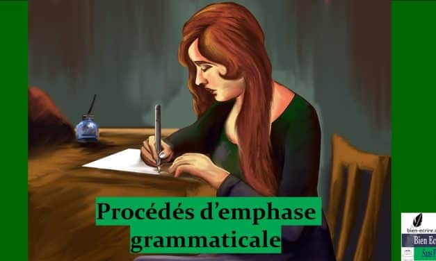 Figures d'intensité 5 – emphase grammaticale