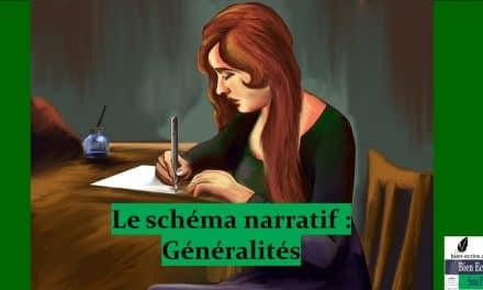 Schéma narratif 1 – Généralités