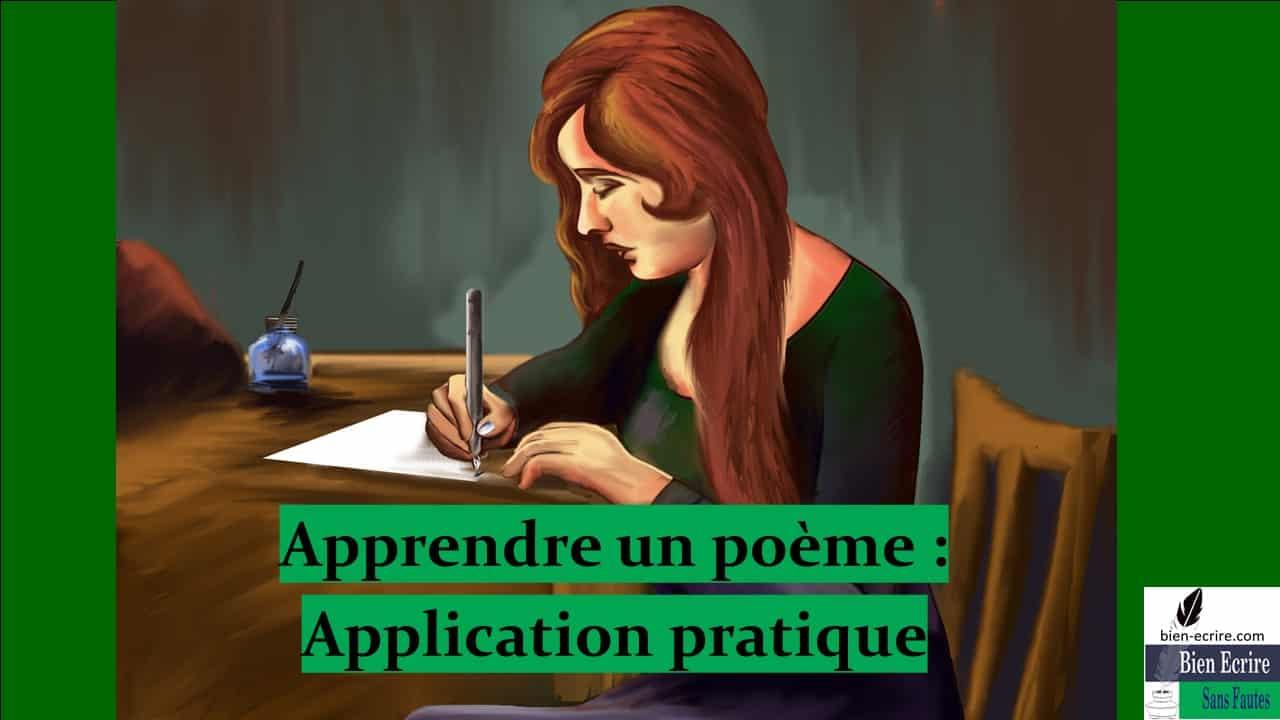 Apprentissage 2 – application des règles pour apprendre un poème