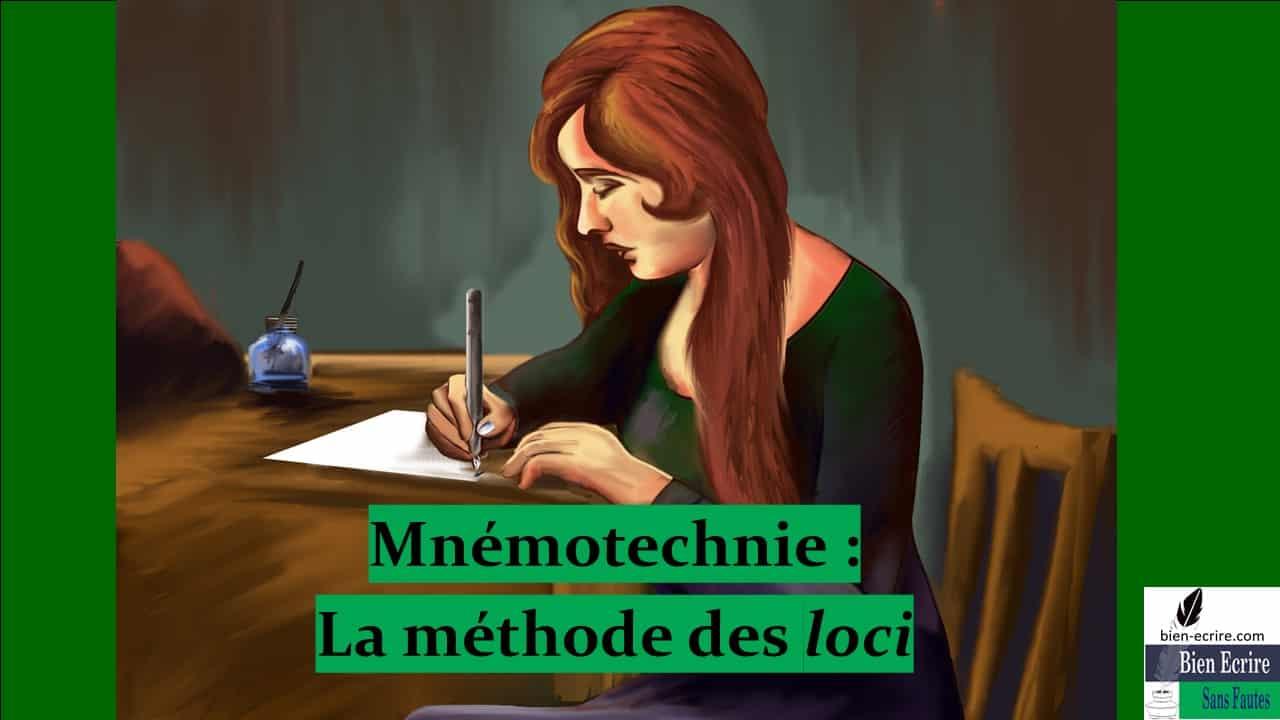 Apprentissage 4 – méthode mnémotechnique des loci