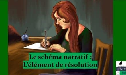 Schéma narratif 5 – Elément de résolution