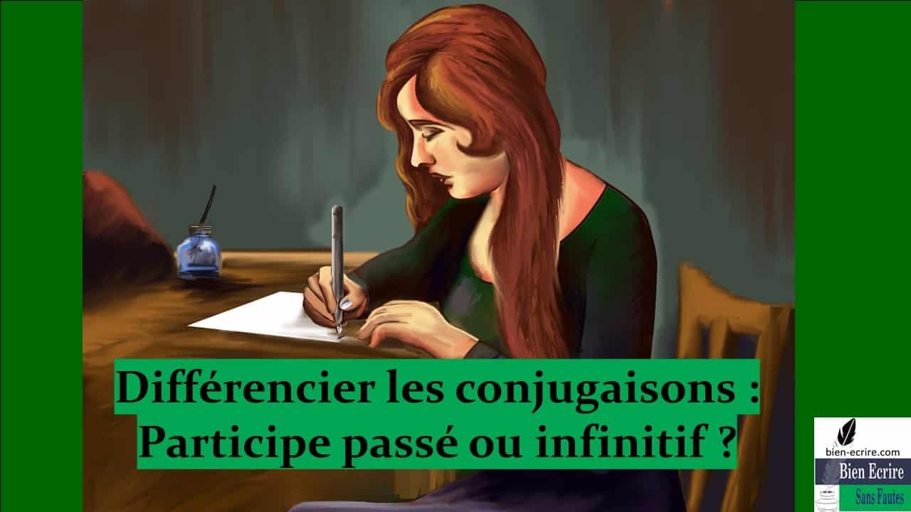 Différences de conjugaison 1 – participe passé ou infinitif