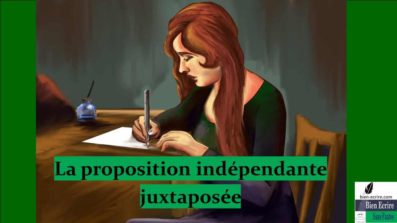 Proposition indépendante 2 – juxtaposée