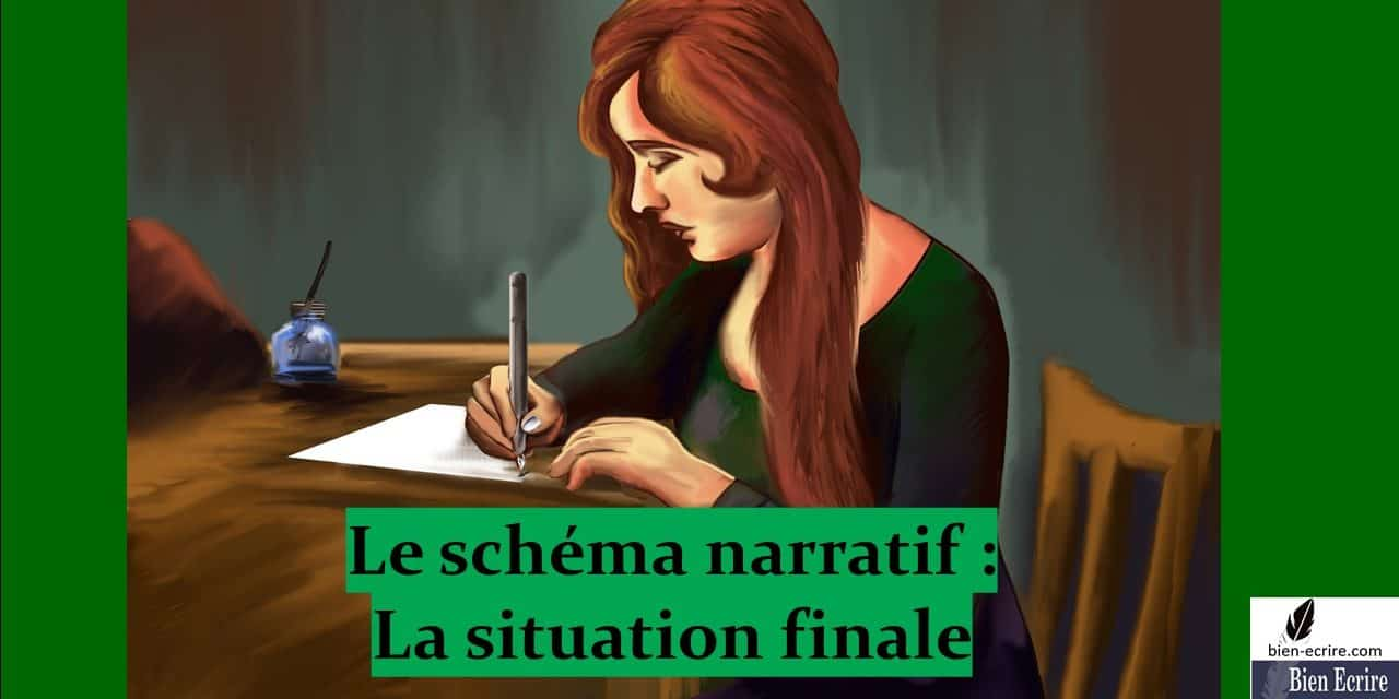 Schéma narratif 6 – Situation finale