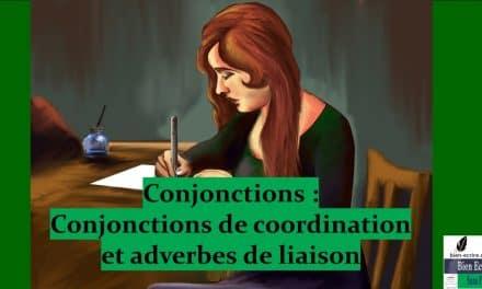 Conjonction 3 – Différence avec adverbes de liaison
