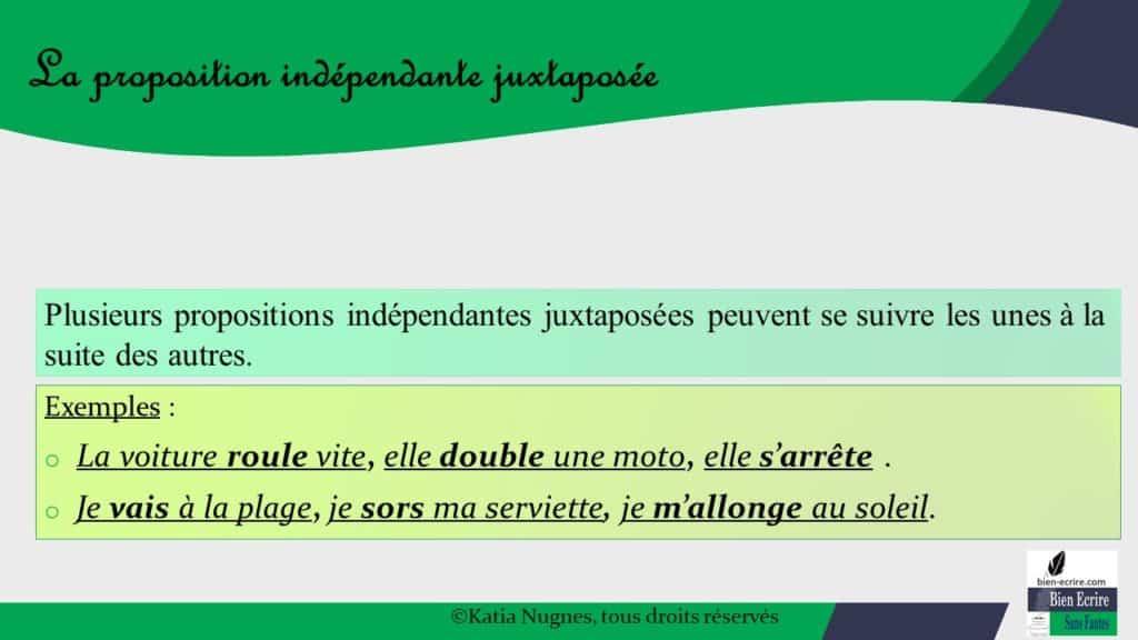 Proposition indépendante 2 - juxtaposée - Bien écrire