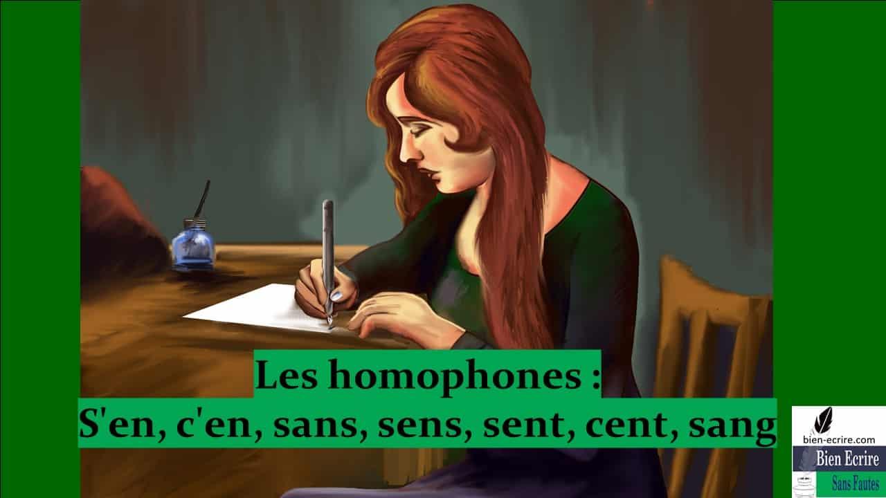 Homophone 14 – S'en, c'en, sans, sens, sent, cent, sang