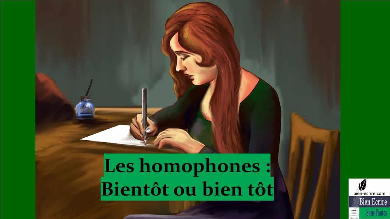 Homophone 29 – Bientôt ou bien tôt ?