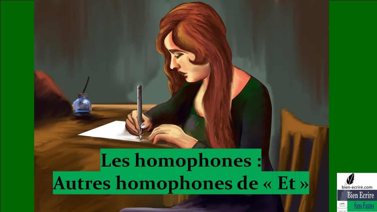 Homophone 1b- Autres homophones de et