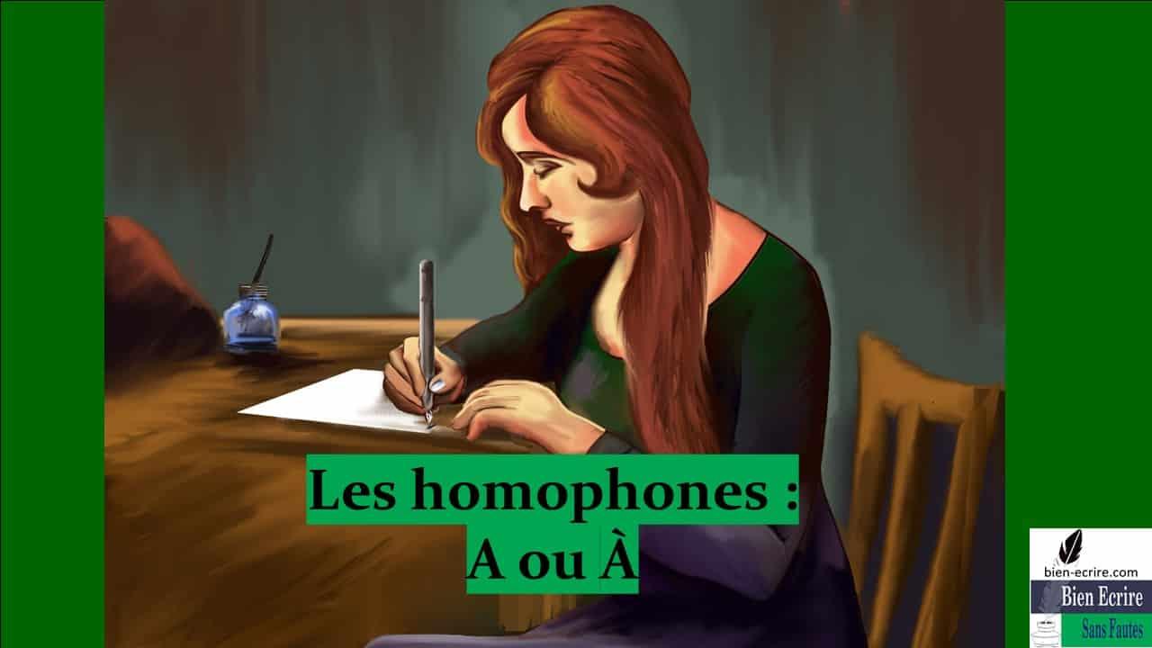 Homophone 2 -A, à