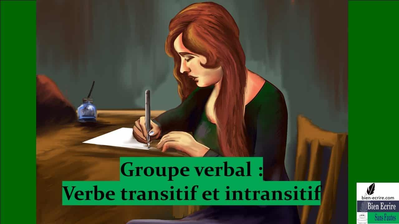 Groupe verbal 2 – Verbe transitif et intransitif