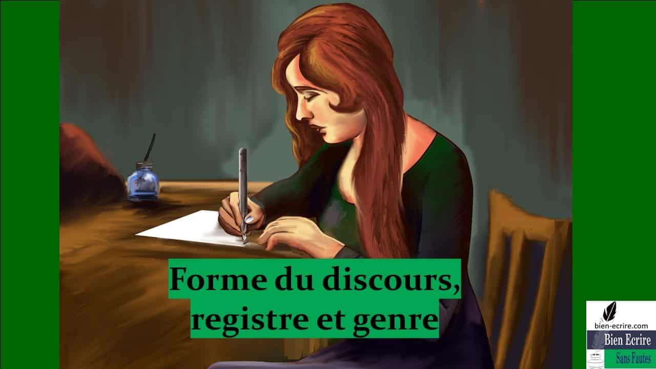 1 – Forme du discours, registre et genre littéraire