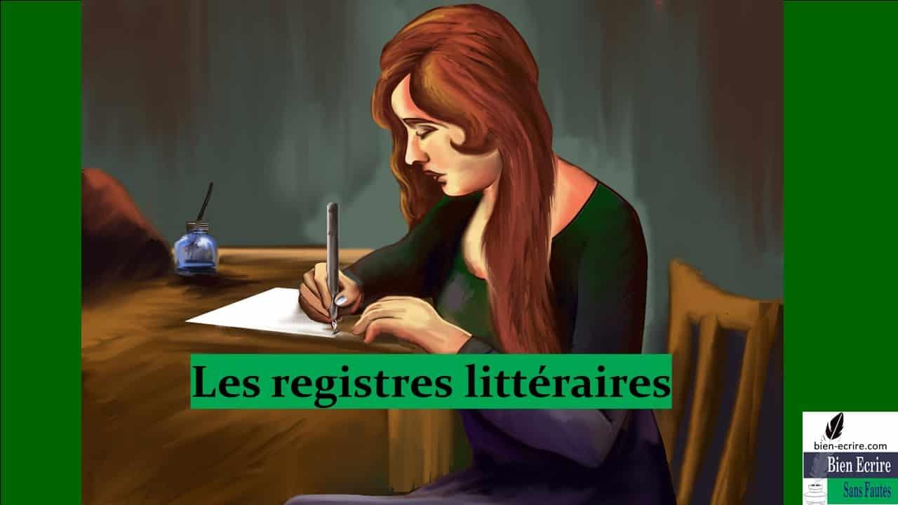 3 – Les registres littéraires